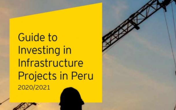 ประชาสัมพันธ์: Guide to investing in infrastructure projects in Peru 2020/2021